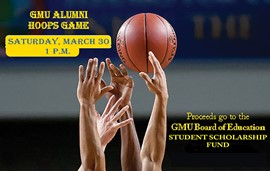 Alumni Hoops Game on March 30 to benefit GMU Board of Education Student Scholarship Fund