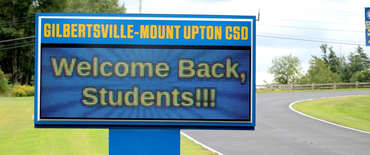 Gilbertsville-Mount Upton CSD: Welcome Back, Students!!! sign (9/2020)
